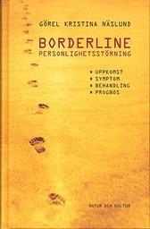 Borderline personlighetsstörning : Uppkomst, symtom, behandling och prognos