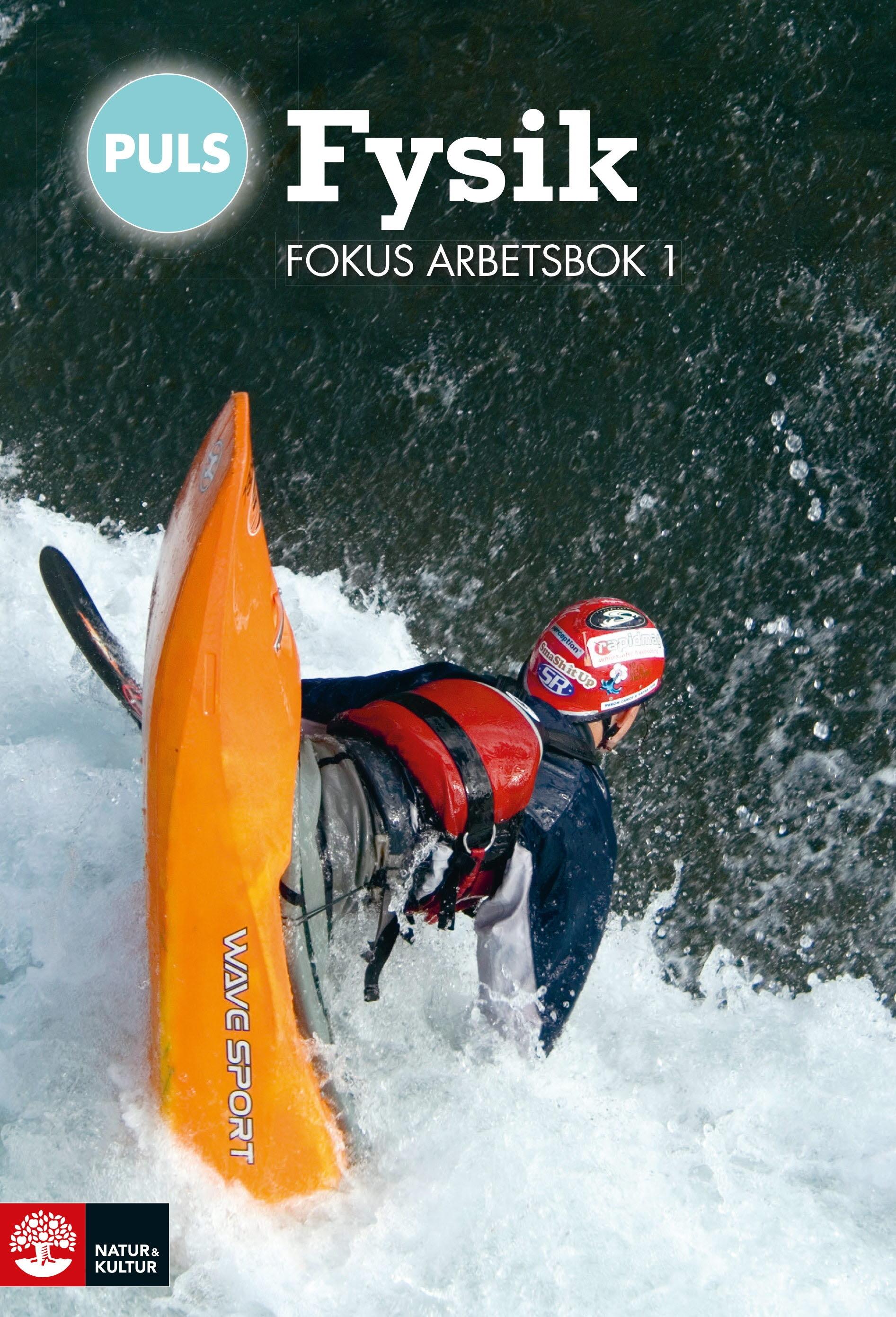 PULS Fysik 7-9 Fokus Arbetsbok 1, fjärde upplagan