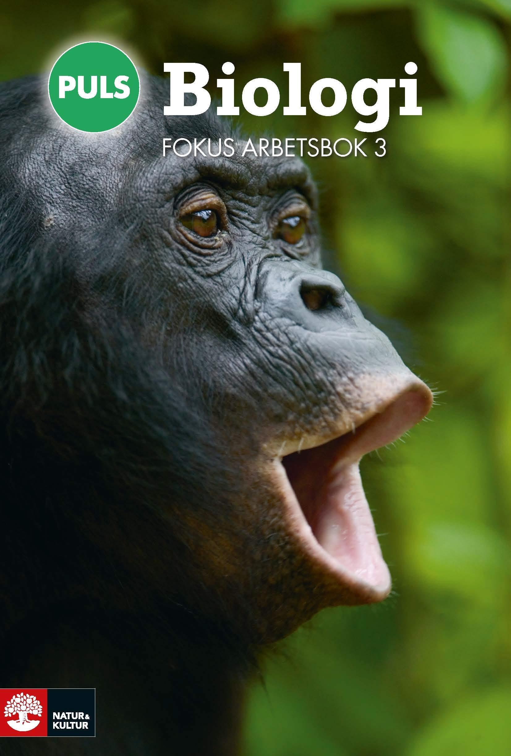 PULS Biologi 7-9 Fokus Arbetsbok 3, fjärde upplagan