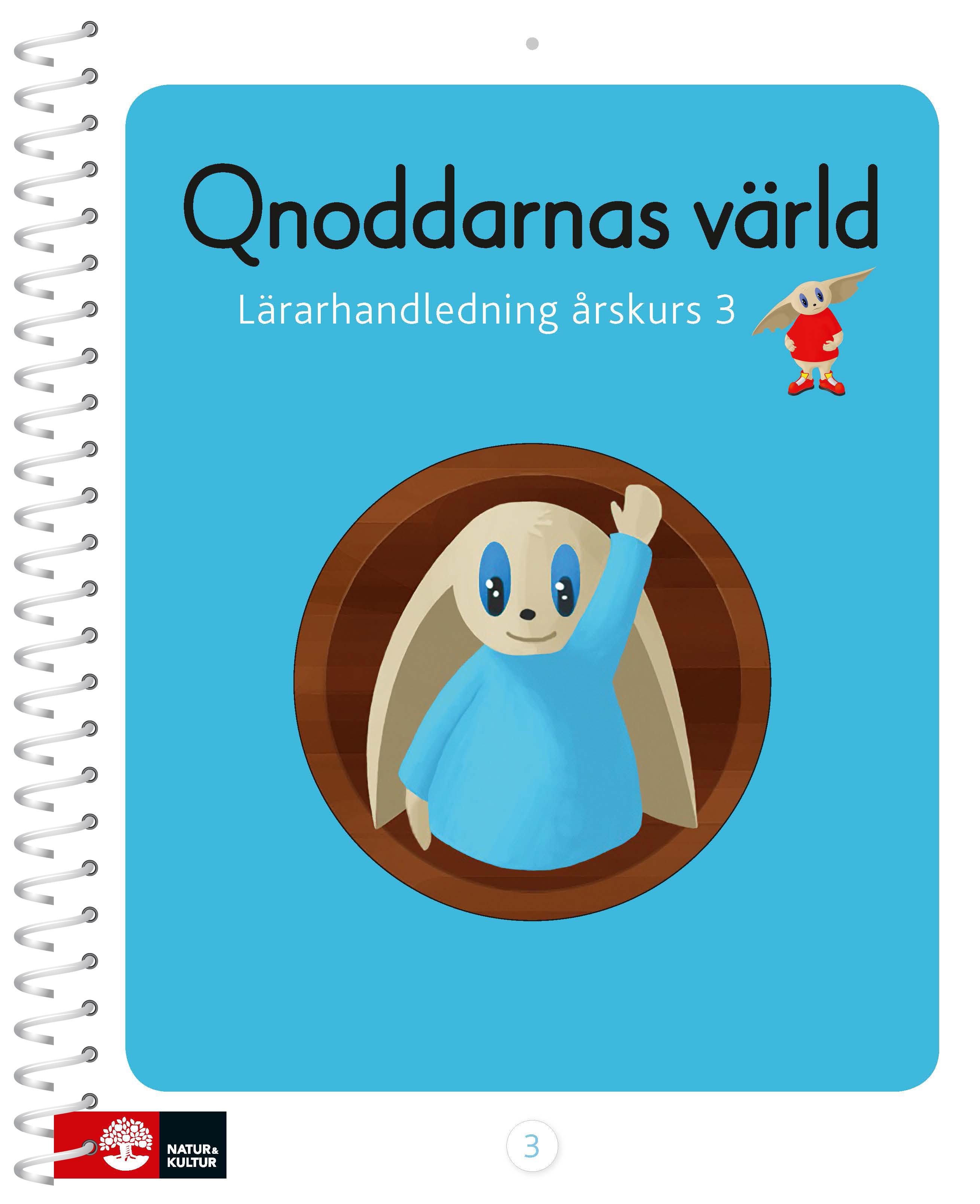 Qnoddarnas värld Lärarhandledning åk 3