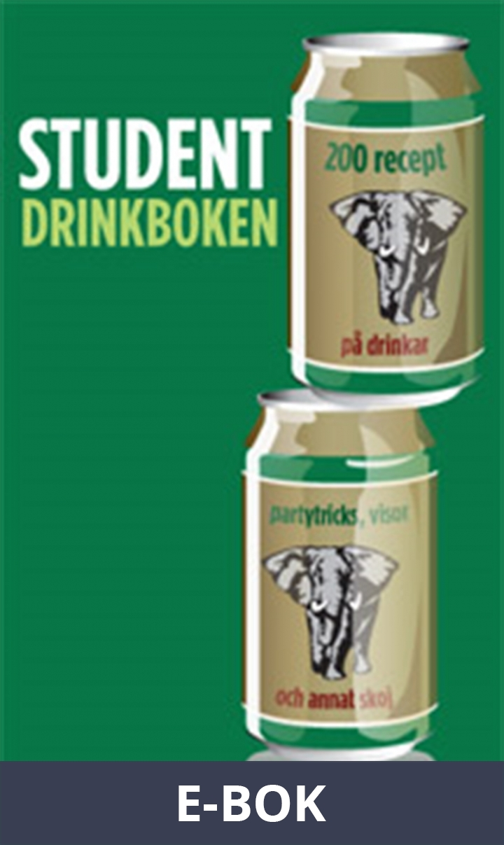 Studentdrinkboken : 200 recept på drinkar, partytricks och annat skoj (PDF), E-bok