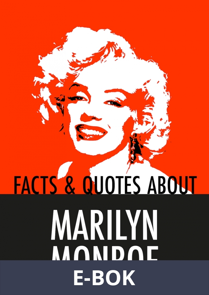 Facts & Quotes About MARILYN MONROE (Epub2), E-bok