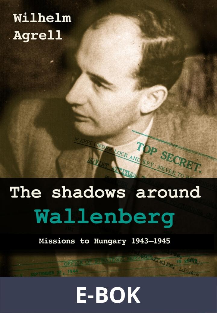 The shadows around Wallenberg, E-bok