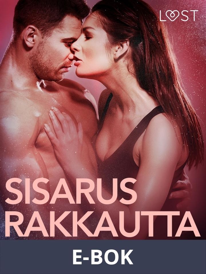 Sisarusrakkautta - eroottinen novelli, E-bok